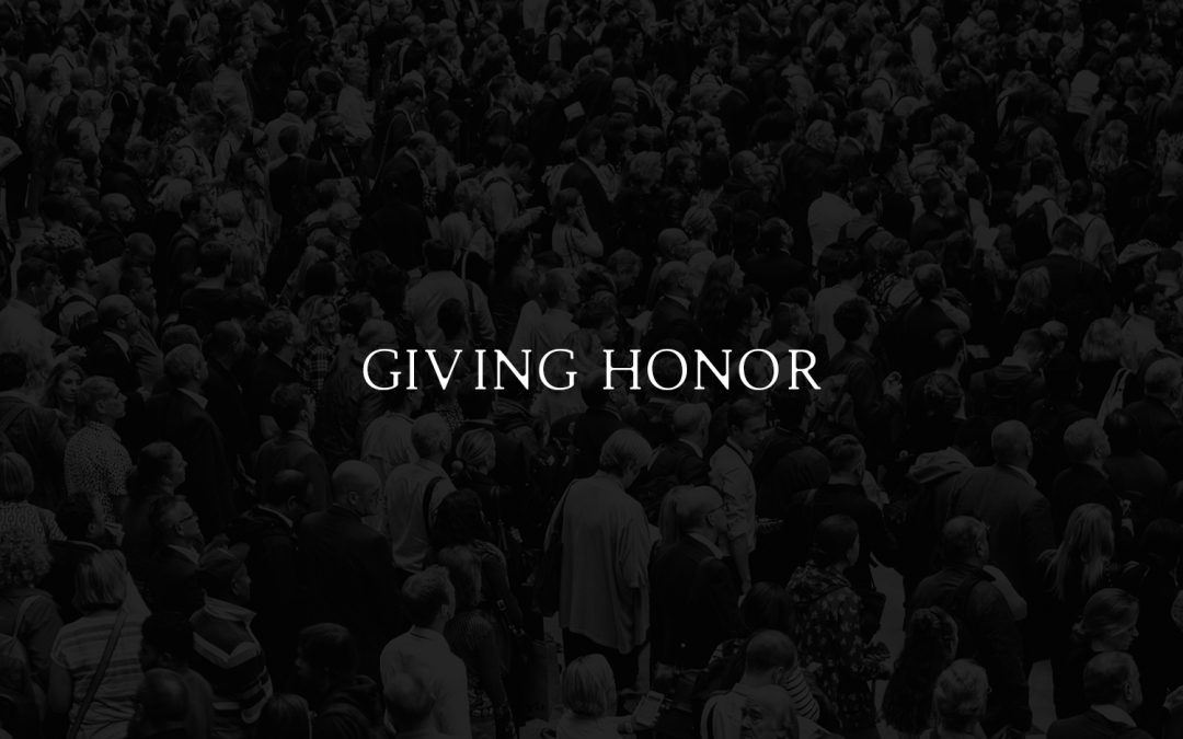 Giving Honor